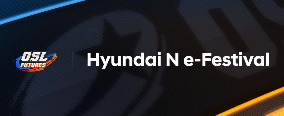 OSL Futures | Hyundai N e-Festival