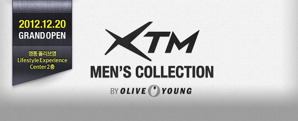 [XTM Men's Collection] 2012.12.20~2013.03.13 2012.12.20 GRAND OPEN 기념 MINI CLASS