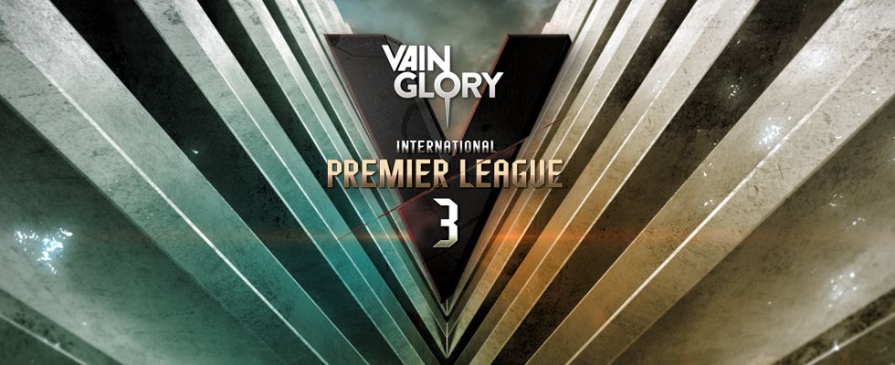 Vainglory International Premier League Season3 [KST] TUES 10:00 pm / SUN 11:00 am