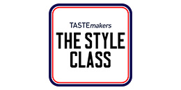 TASTEmakers The Style Class