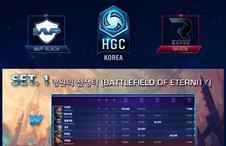 [HGC KR] 0722 MVP BLACK vs Raven